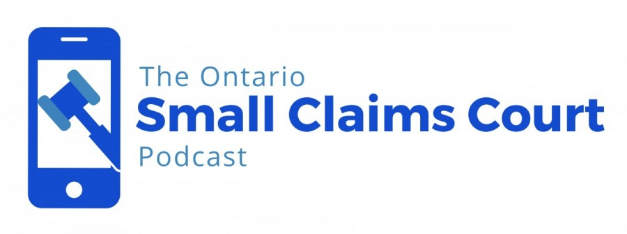 The Ontario Small Claims Court Podcast